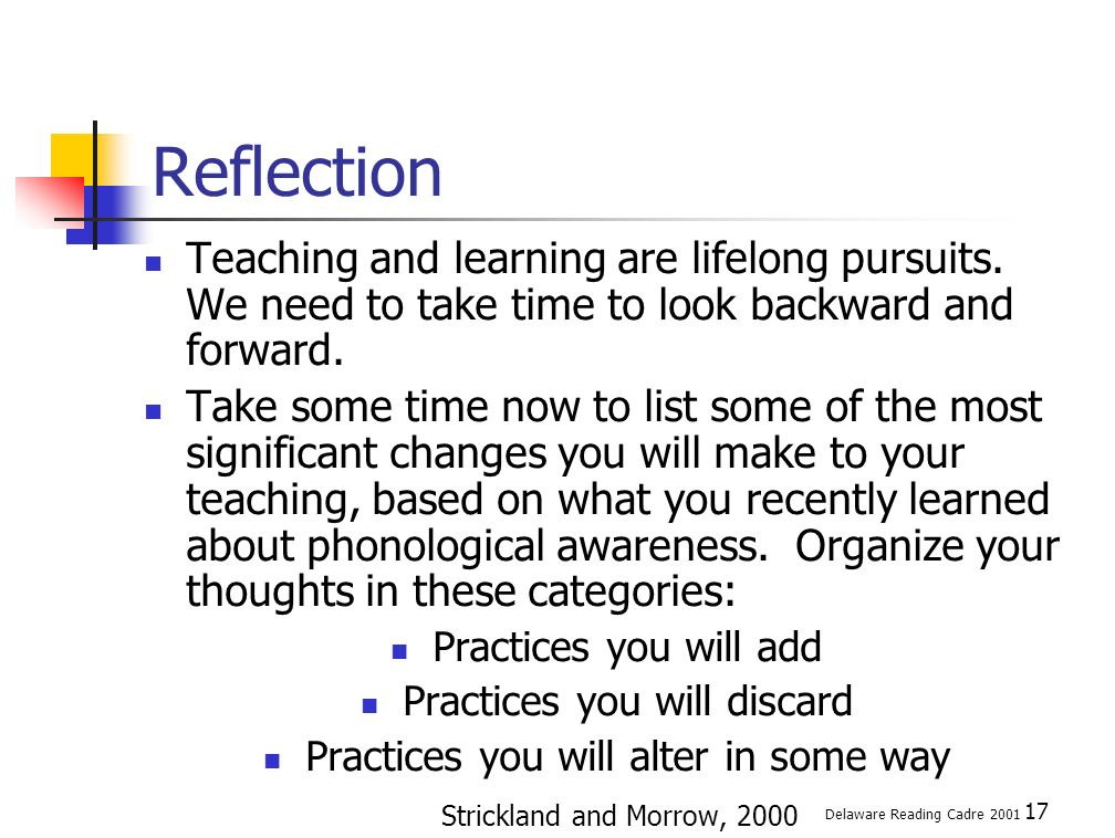 17 Reflection Teaching and learning are lifelong pursuits.