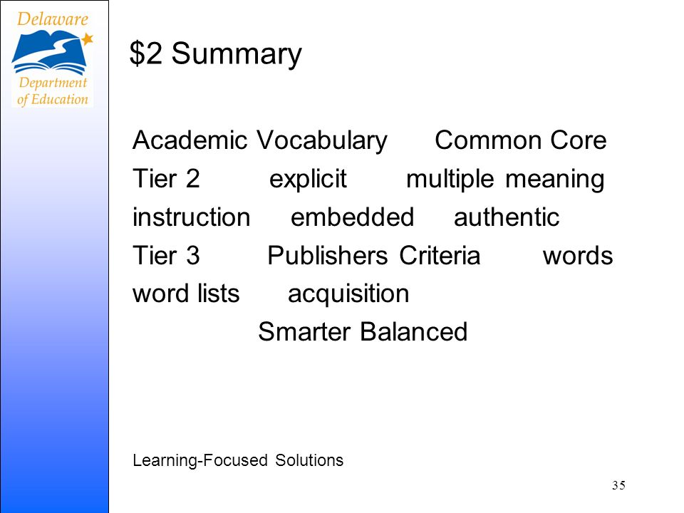$2 Summary Academic Vocabulary Common Core Tier 2 explicitmultiple meaning instruction embedded authentic Tier 3 Publishers Criteriawords word lists a