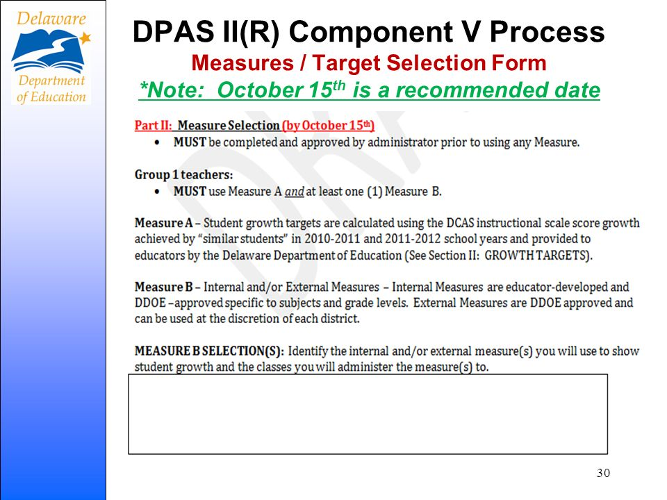 DPAS II(R) Component V Process Measures / Target Selection Form *Note: October 15 th is a recommended date 30
