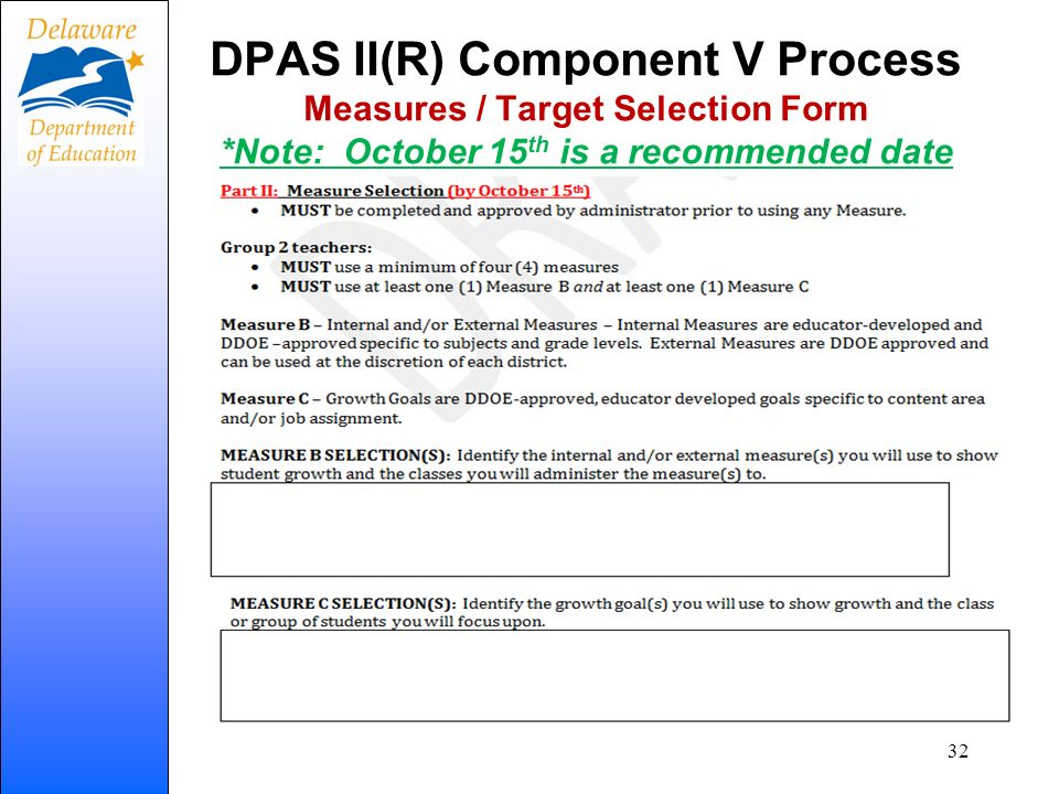 DPAS II(R) Component V Process Measures / Target Selection Form *Note: October 15 th is a recommended date 32