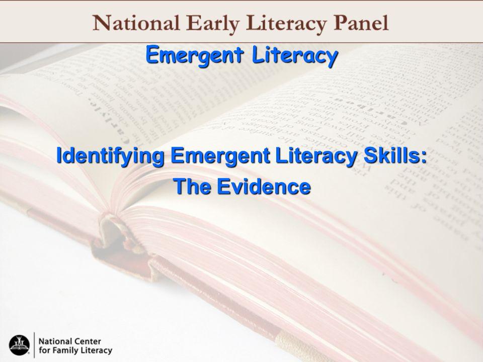 Emergent Literacy Identifying Emergent Literacy Skills: The Evidence
