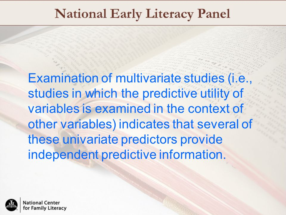 Examination of multivariate studies (i.e., studies in which the predictive utility of variables is examined in the context of other variables) indicat