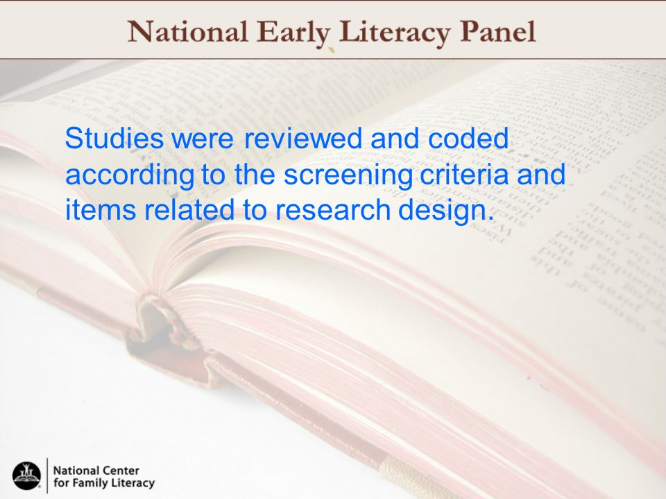 ` Studies were reviewed and coded according to the screening criteria and items related to research design.