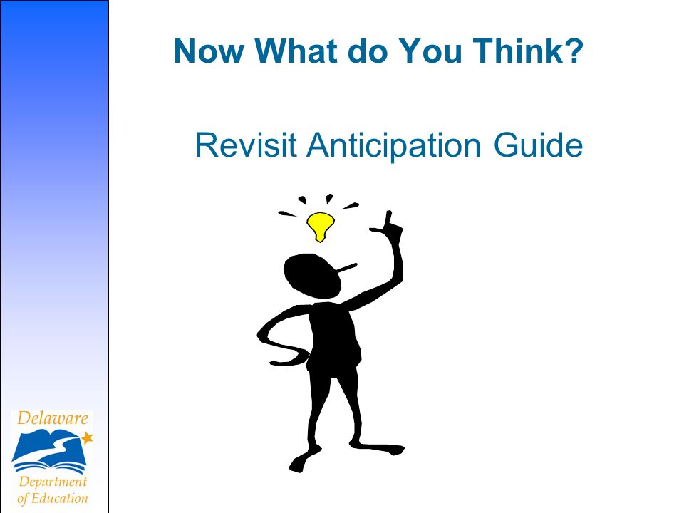 Now What do You Think Revisit Anticipation Guide
