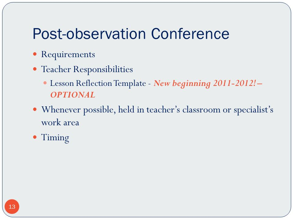 Post-observation Conference Requirements Teacher Responsibilities Lesson Reflection Template - New beginning 2011-2012.