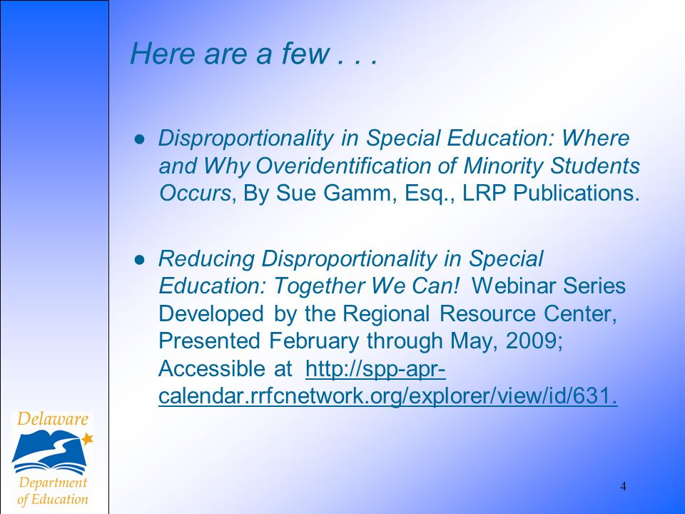 Here are a few... Disproportionality in Special Education: Where and Why Overidentification of Minority Students Occurs, By Sue Gamm, Esq., LRP Public