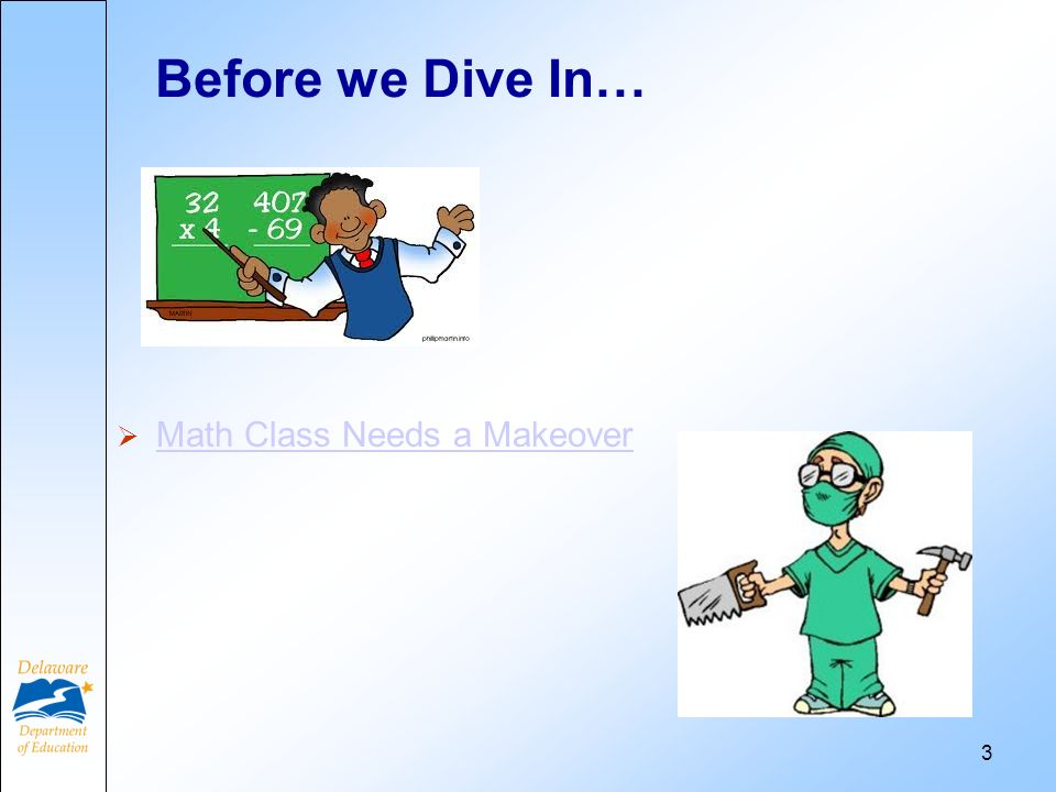 Before we Dive In… Math Class Needs a Makeover 3