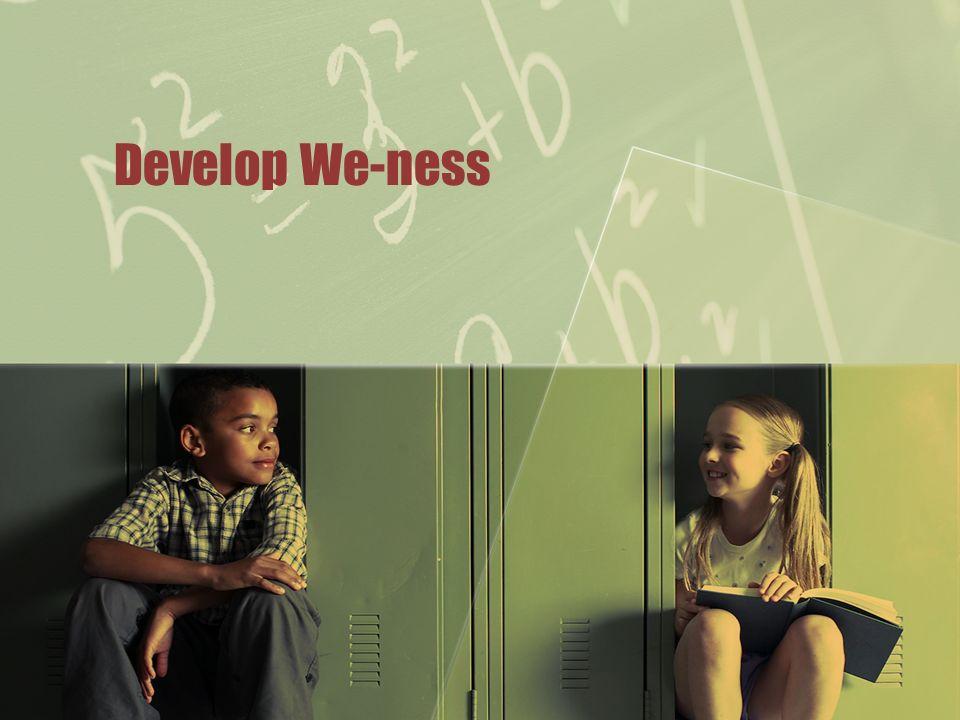 Develop We-ness