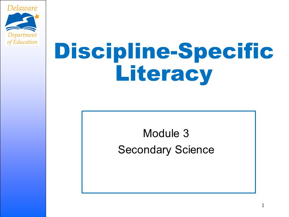 Discipline-Specific Literacy Module 3 Secondary Science 1