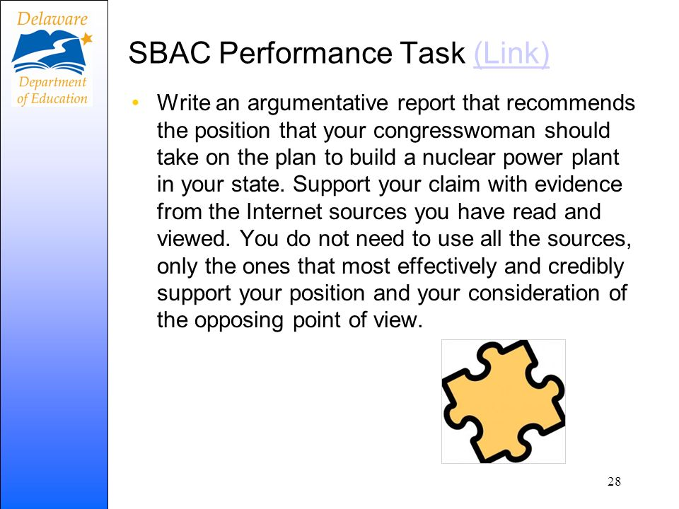 SBAC Performance Task (Link)(Link) Write an argumentative report that recommends the position that your congresswoman should take on the plan to build a nuclear power plant in your state.