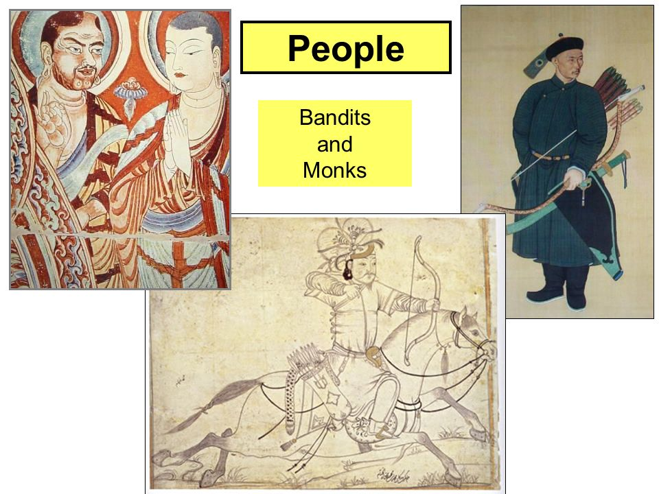 Bandits and Monks People