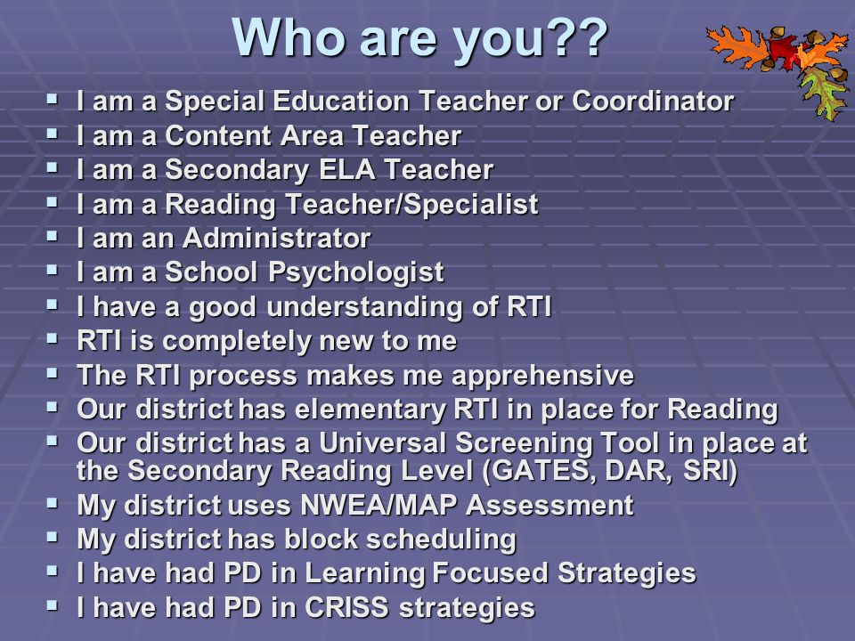 Professional Development Content Teachers learn selected strategies (e.g., paraphrasing, self- questioning, visual imagery, word identification, textbook usage, sentence development) Content Teachers learn selected strategies (e.g., paraphrasing, self- questioning, visual imagery, word identification, textbook usage, sentence development) Learning Focused Strategies-PD is free Learning Focused Strategies-PD is free CRISS training CRISS training DE Reading and Writing Project (UD) DE Reading and Writing Project (UD)