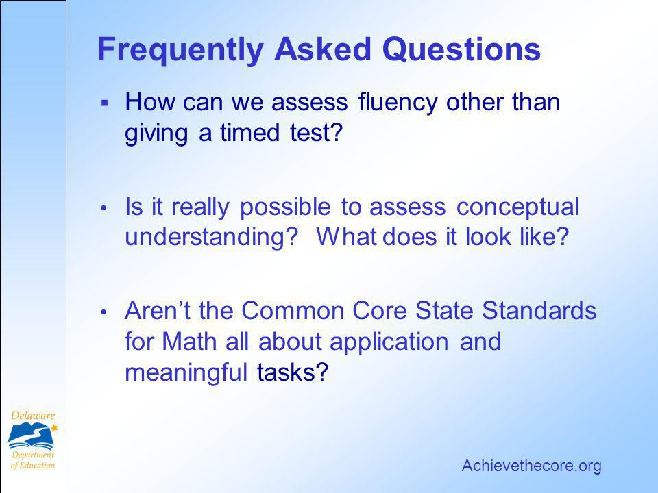Frequently Asked Questions How can we assess fluency other than giving a timed test.