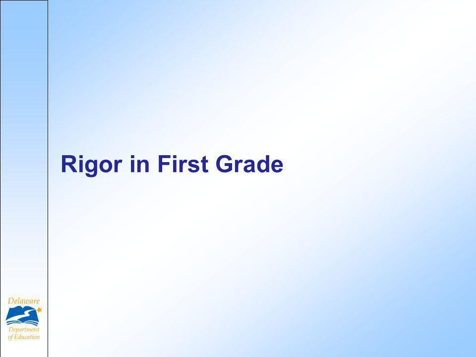 Rigor in First Grade