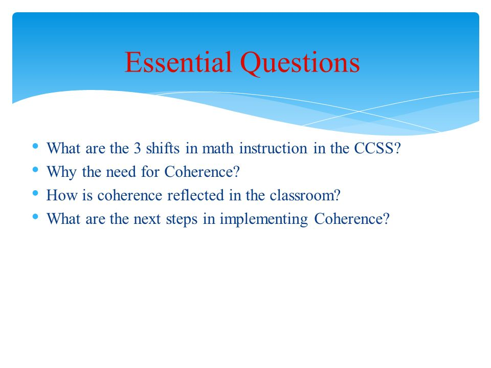 What are the 3 shifts in math instruction in the CCSS.