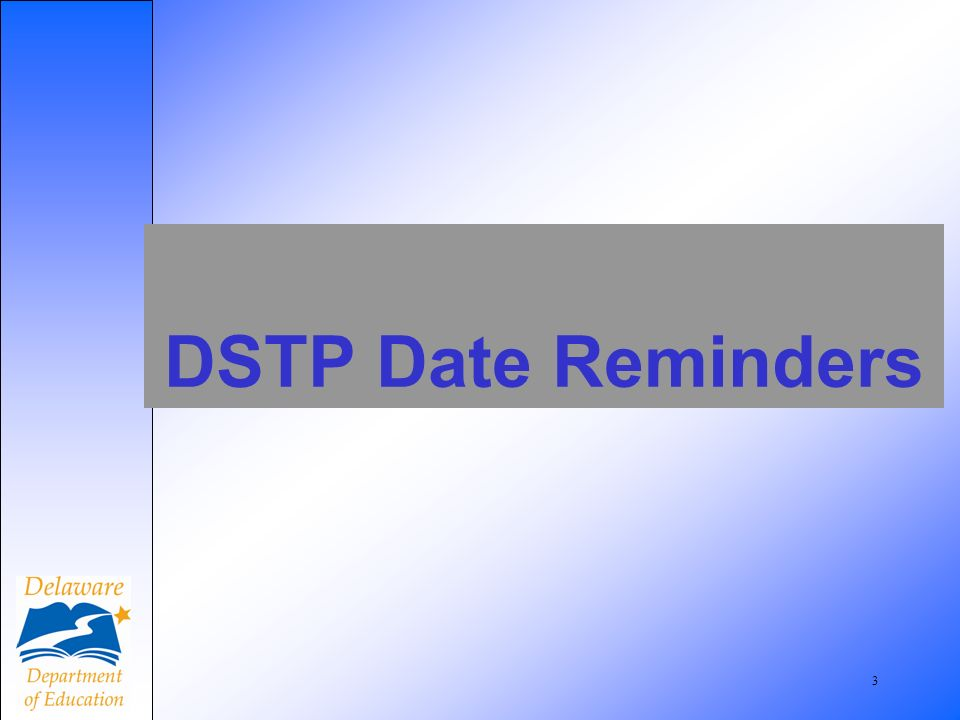 3 DSTP Date Reminders