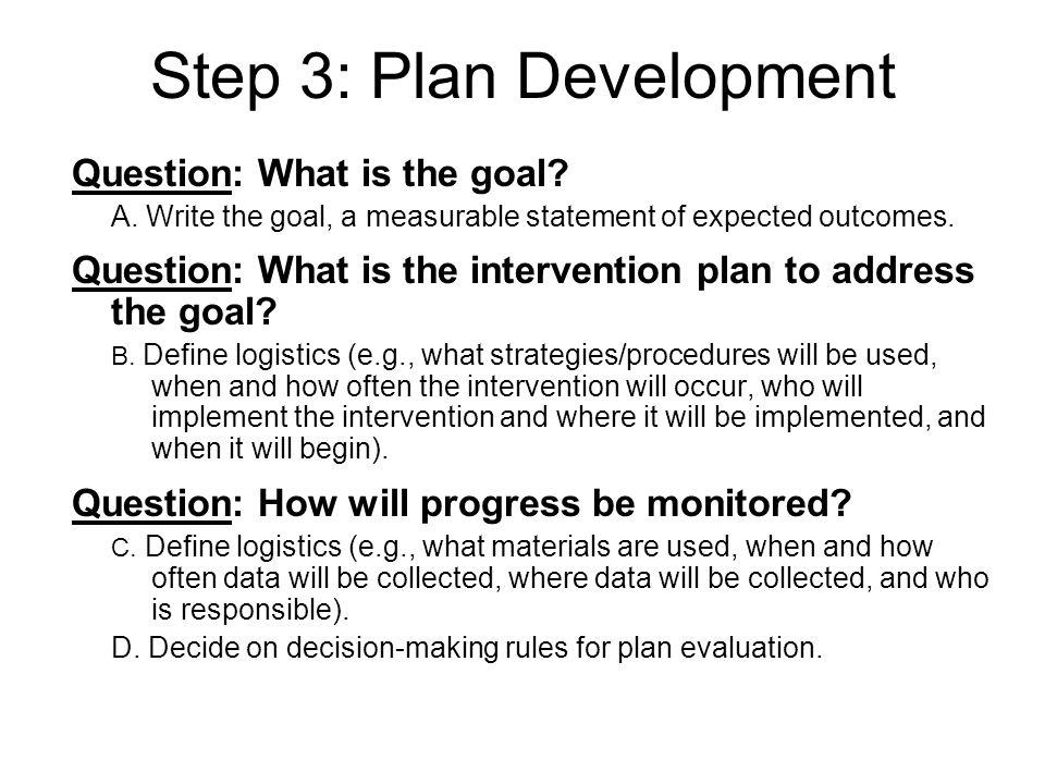 Make the link Complete thorough problem analysis to make the link between identified problemsintervention plans