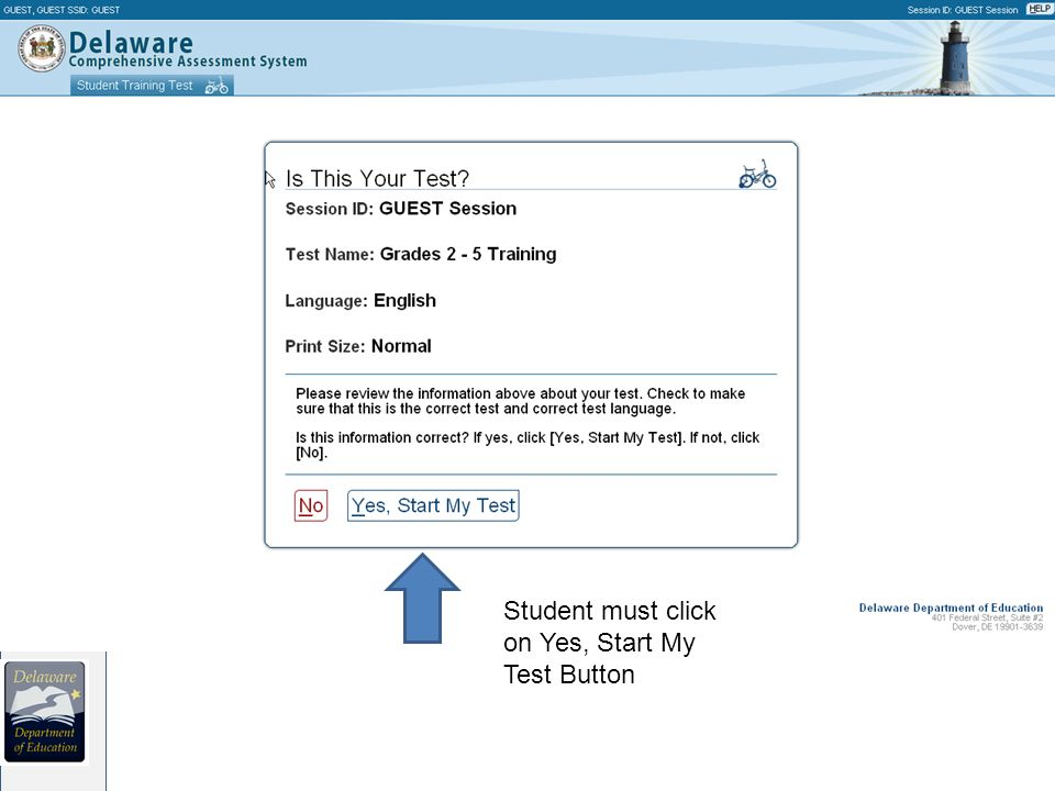 Student must click on Yes, Start My Test Button