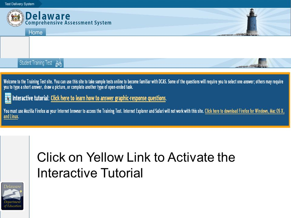Click on Yellow Link to Activate the Interactive Tutorial