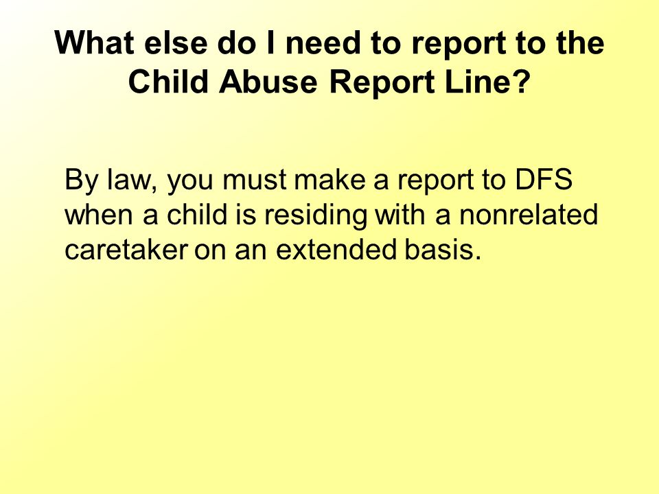 What if I want to make a report anonymously? A reporter does not have to provide identifying information. However, it is DFS policy to never reveal th