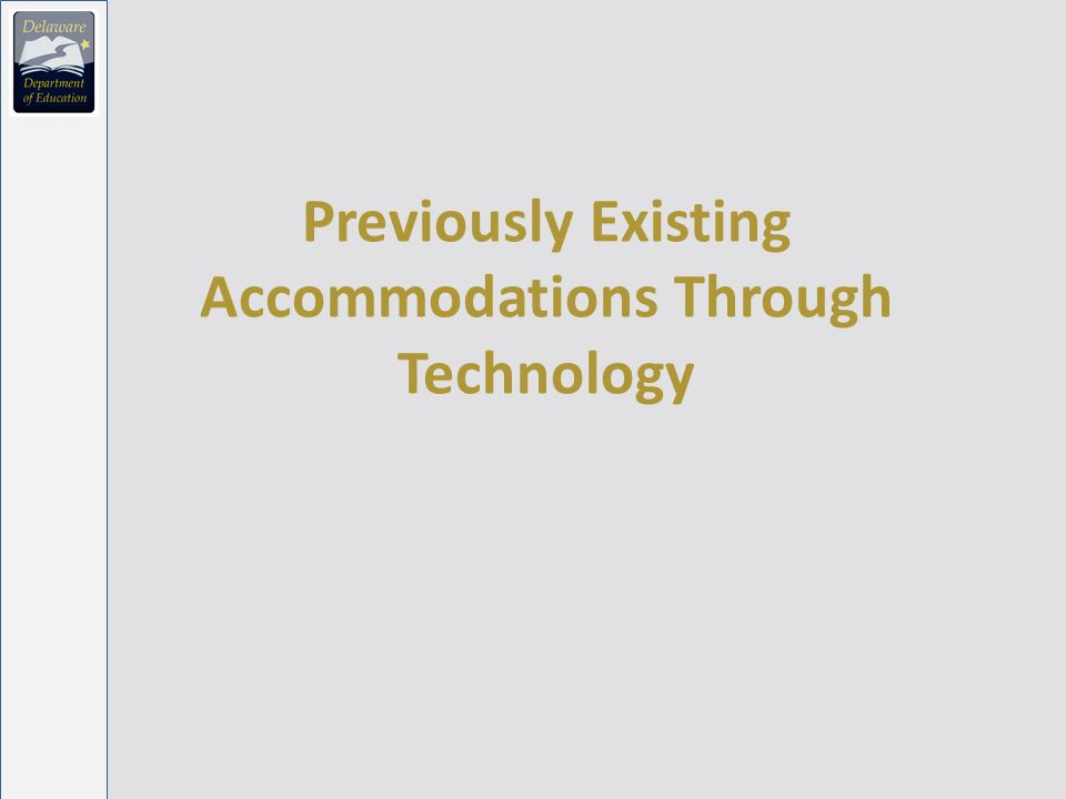 Previously Existing Accommodations Through Technology