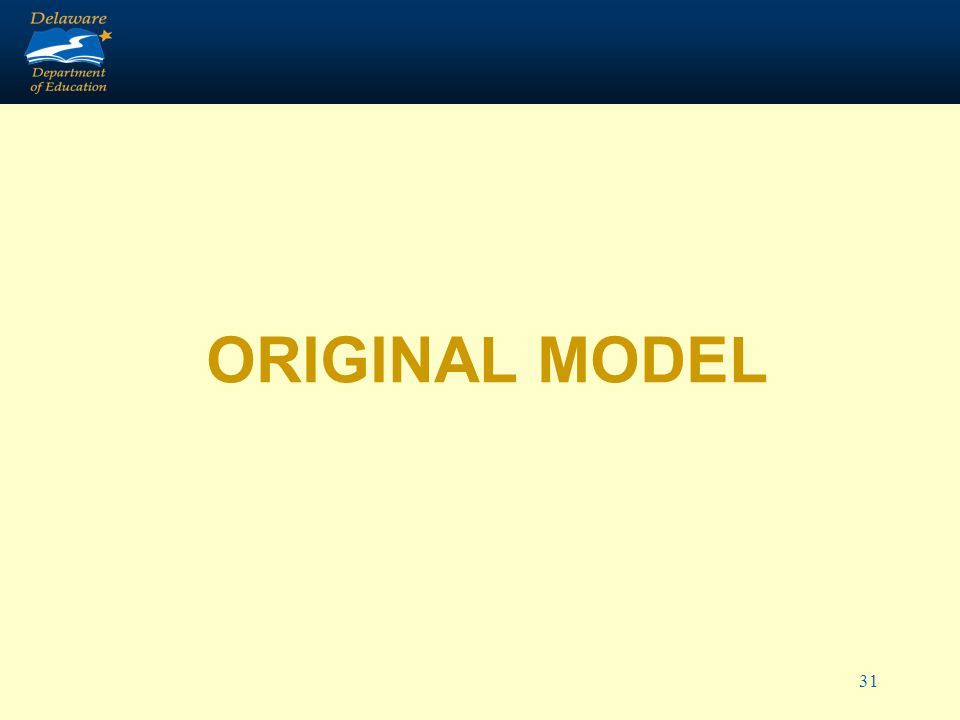 31 ORIGINAL MODEL