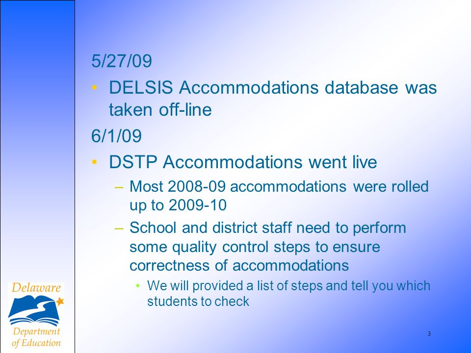 4 New DSTPA Home Page New look More adaptive to changing policies and regulations More intuitive data entry Cleaner user interface Things to note Accommodations are no longer attached to a season Accommodations are automatically rolled over from year to year