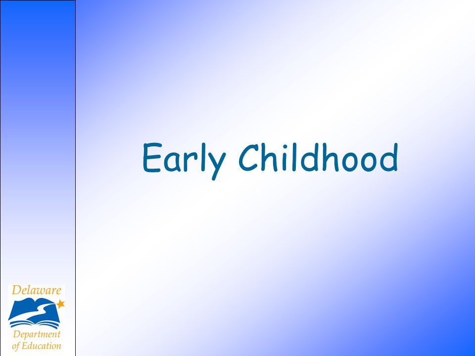 Early Childhood