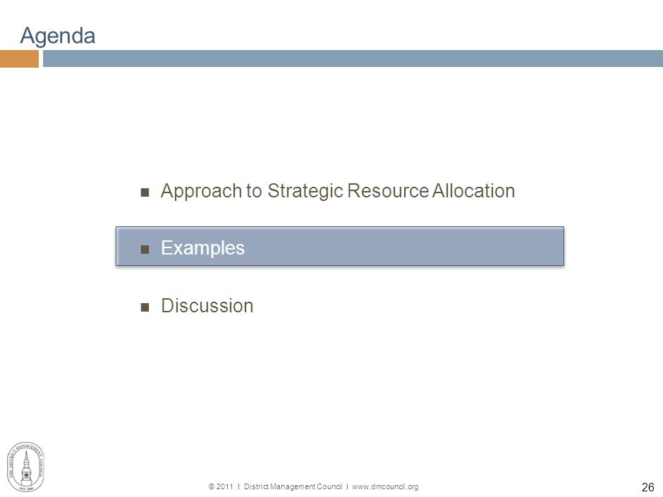 © 2011 І District Management Council І www.dmcouncil.org 25 Diagnostic Areas: Operations Targeted Study Areas Maintenance Capital expenditures Custodi