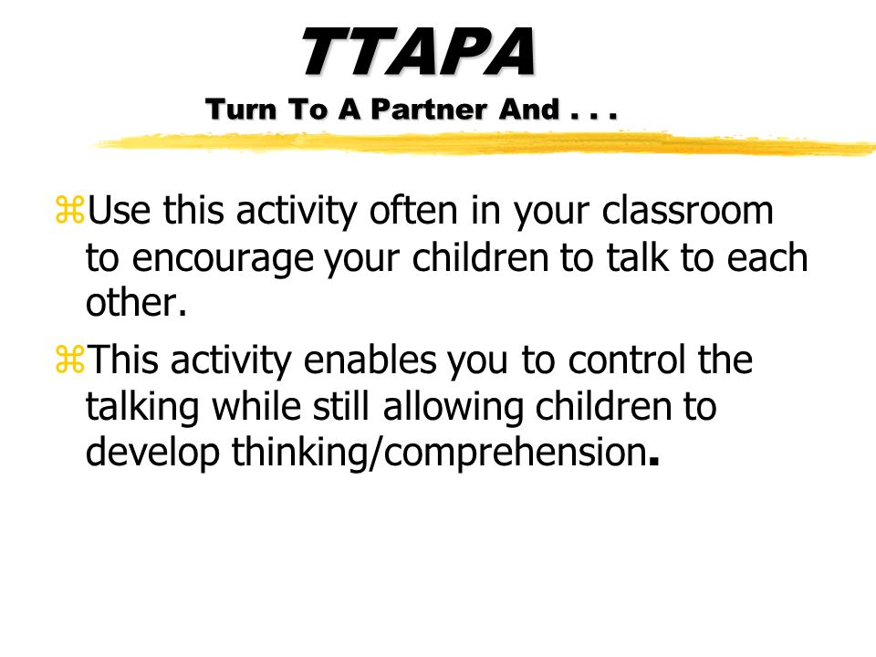 TTAPA Turn To A Partner And...