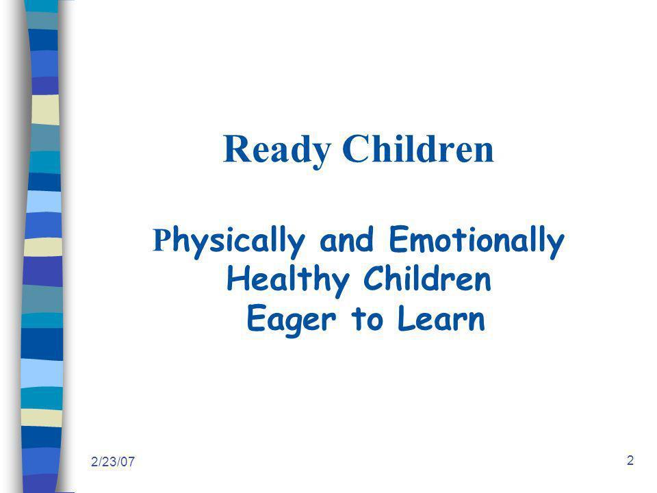 2/23/07 13 Framework: Key Developmental Services 1.Knowledge/Information – anticipatory guidance, info.