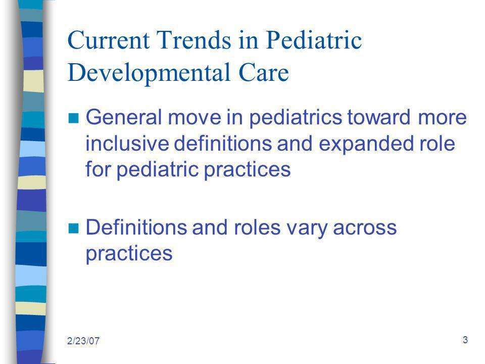 2/23/07 24 Level II Strategies: Enhanced Partnerships Between Pediatric Practice and Community 4.