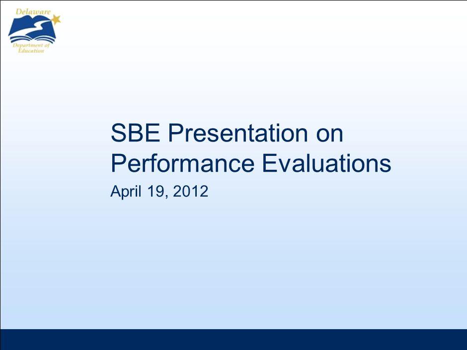 April 19, 2012 SBE Presentation on Performance Evaluations