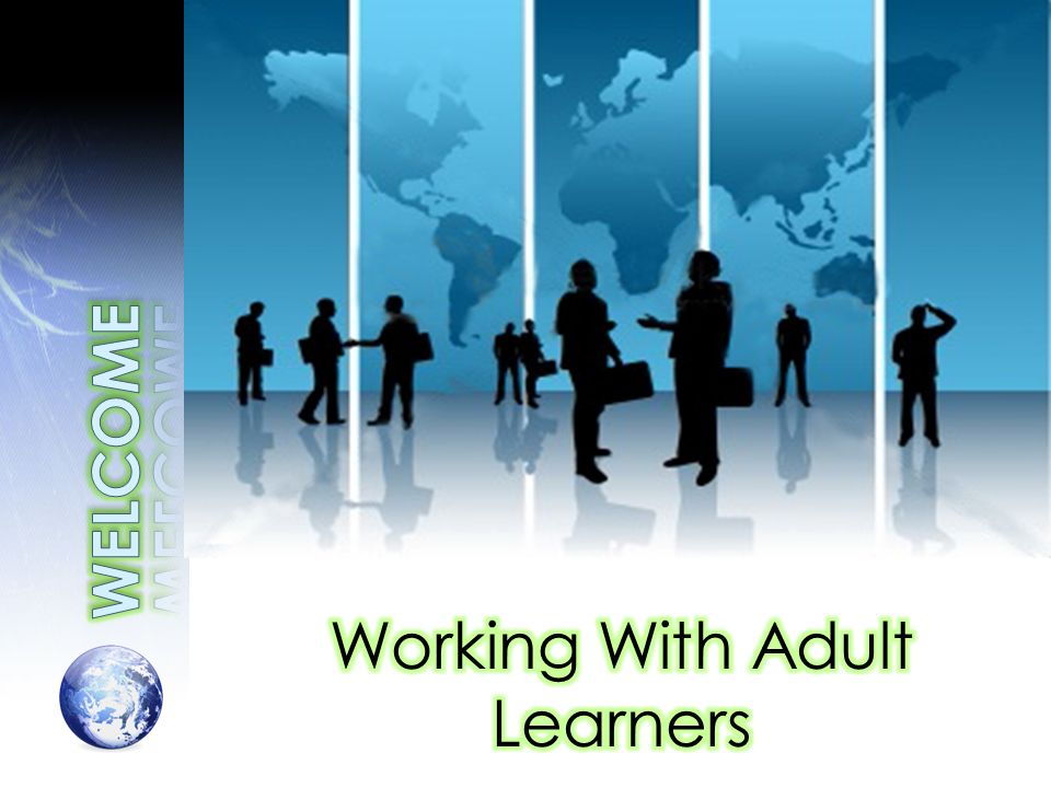Adults like control of their learning Immediate utility Focus on issues that concern them Test their learning as they go Expect performance improvement Maximize available resources Require collaborative, respectful, mutual and informal climate Rely on information that is appropriate and developmentally paced