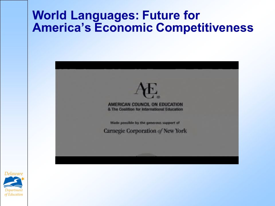 World Languages: Future for Americas Economic Competitiveness