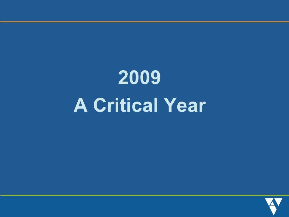 2009 A Critical Year
