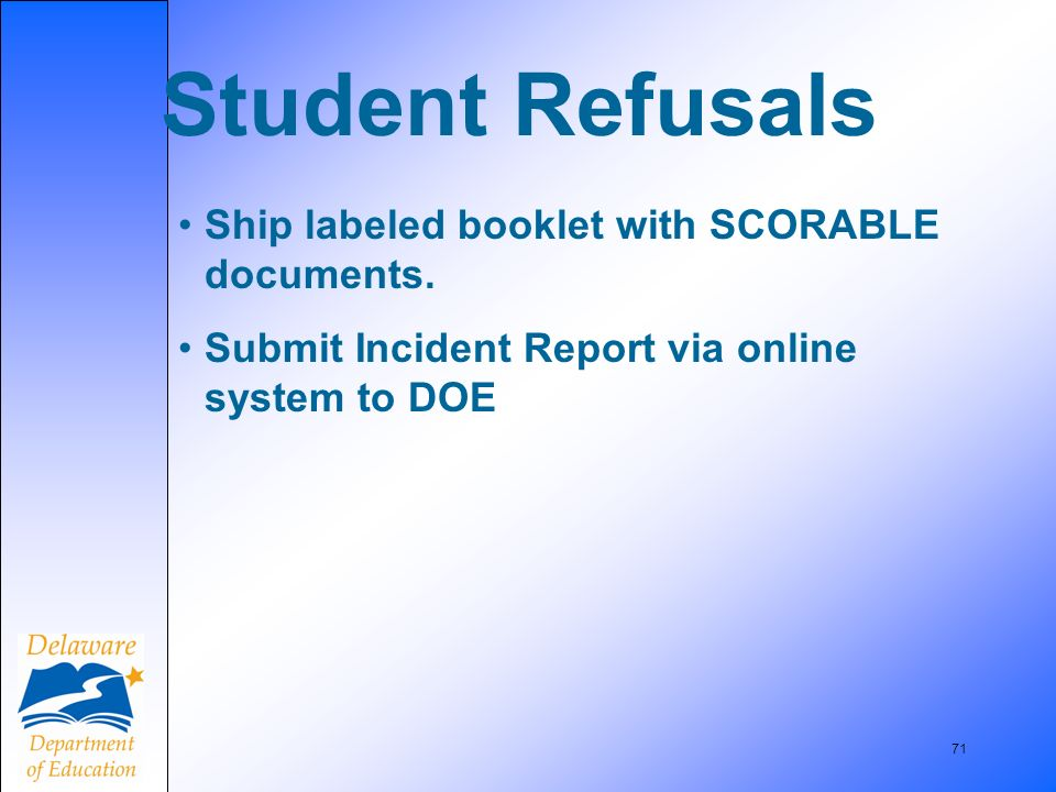 71 Student Refusals Ship labeled booklet with SCORABLE documents.