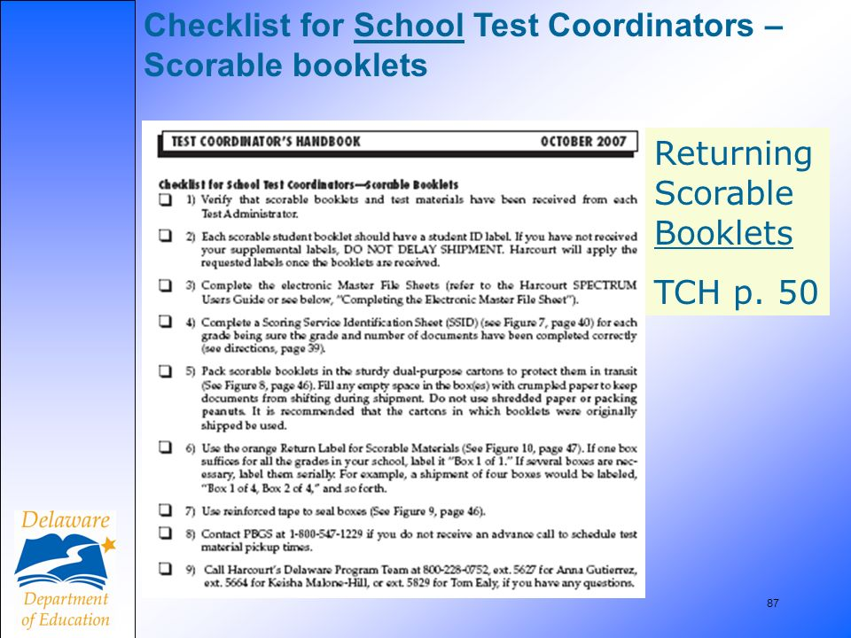 87 Checklist for School Test Coordinators – Scorable booklets Returning Scorable Booklets TCH p. 50