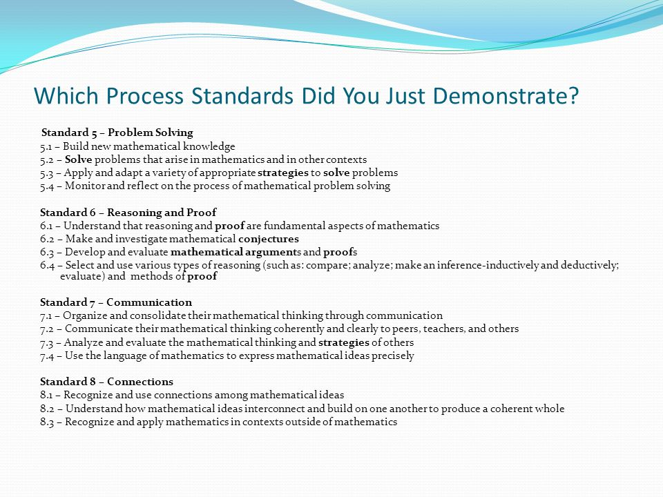 Which Process Standards Did You Just Demonstrate.