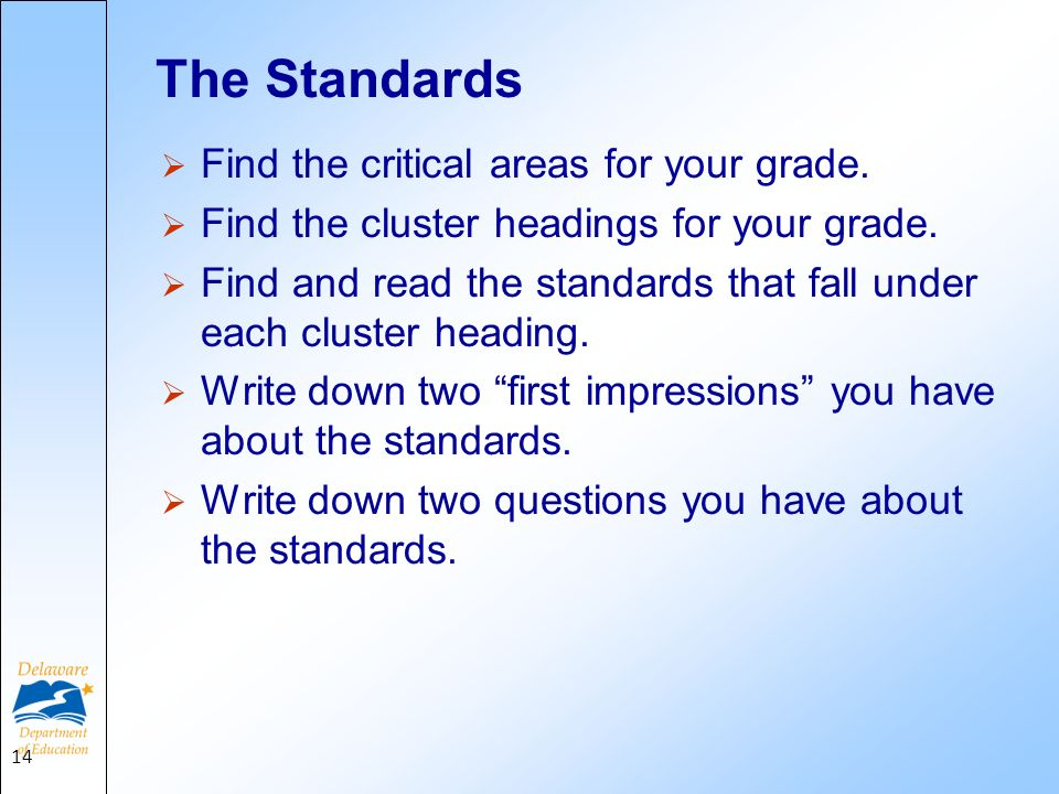 The Standards Find the critical areas for your grade.
