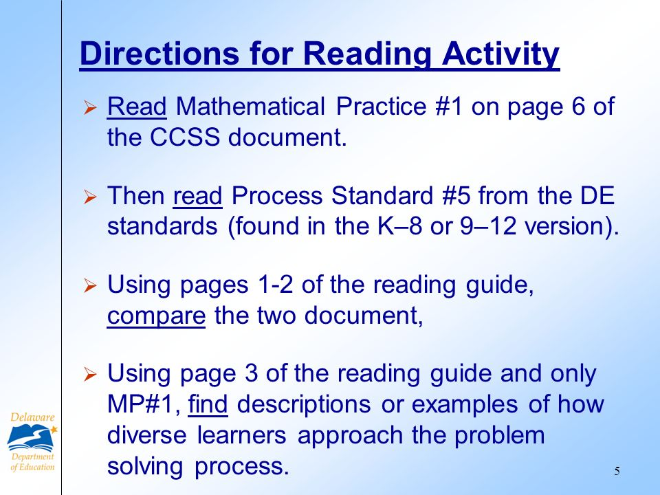 Directions for Reading Activity Read Mathematical Practice #1 on page 6 of the CCSS document.