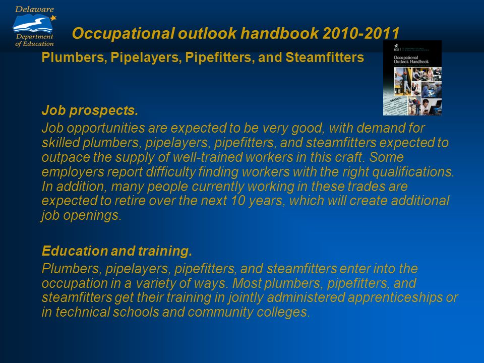 Occupational outlook handbook 2010-2011 Plumbers, Pipelayers, Pipefitters, and Steamfitters Job prospects.