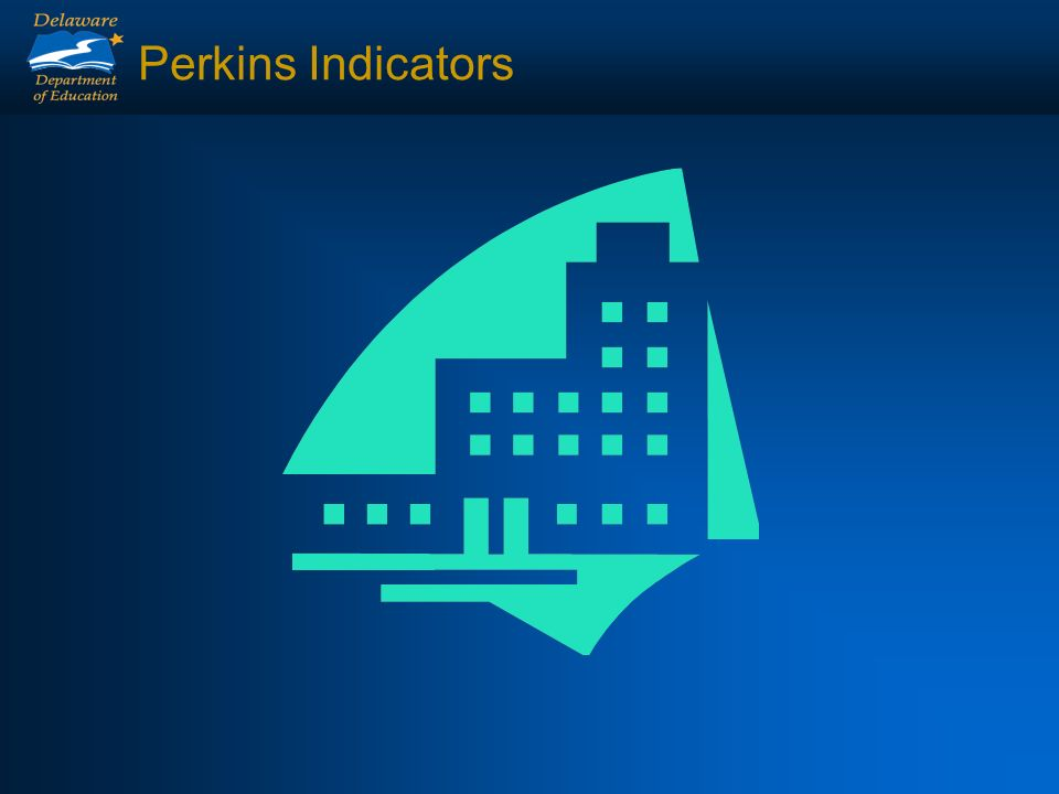Perkins Core Indicators Secondary Level 1S1 - Academic Attainment in Reading/Language Arts 1S2 - Academic Attainment in Mathematics 2S1 - Technical Skill Attainment 3S1 - Secondary School Completion 4S1 - Student Graduation Rate 5S1 - Secondary Placement 6S1 - Nontraditional Participation 6S2 - Nontraditional Completion Postsecondary Level 1P1 - Technical Skill Attainment 2P1 - Credential, Certificate or Diploma 3P1 - Student Retention or Transfer 4P1 - Student Placement 5P1 - Nontraditional Participation 5P2 - Nontraditional Completion
