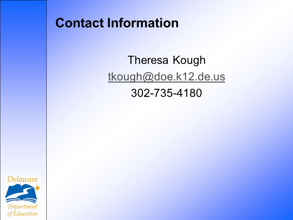 Contact Information Theresa Kough