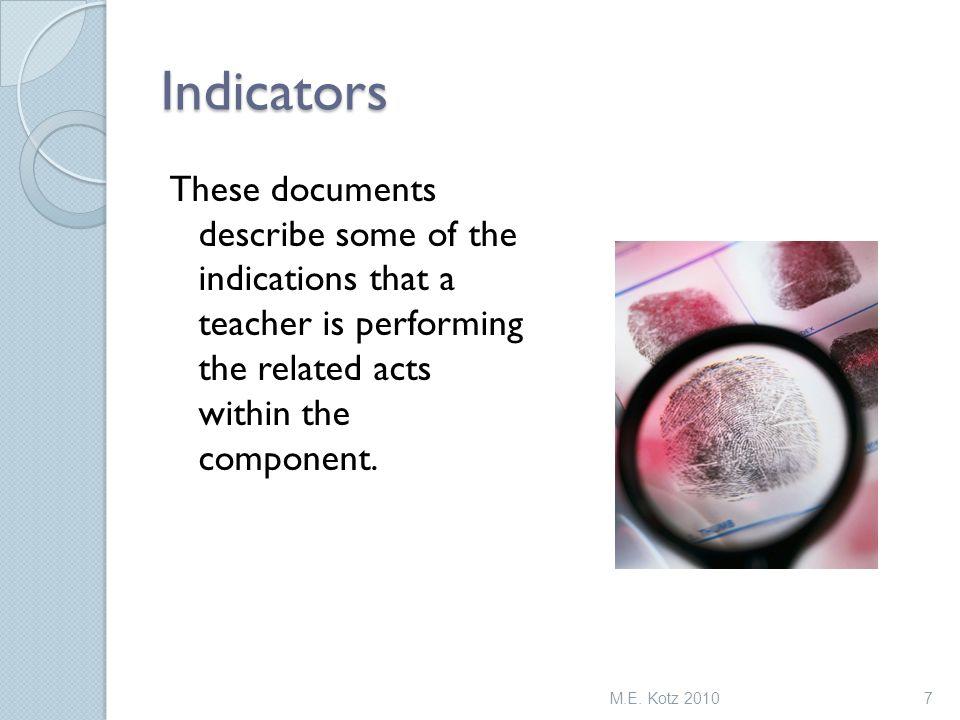 The levels describe teaching (performance) not the teacher. REMINDER M.E. Kotz 20108