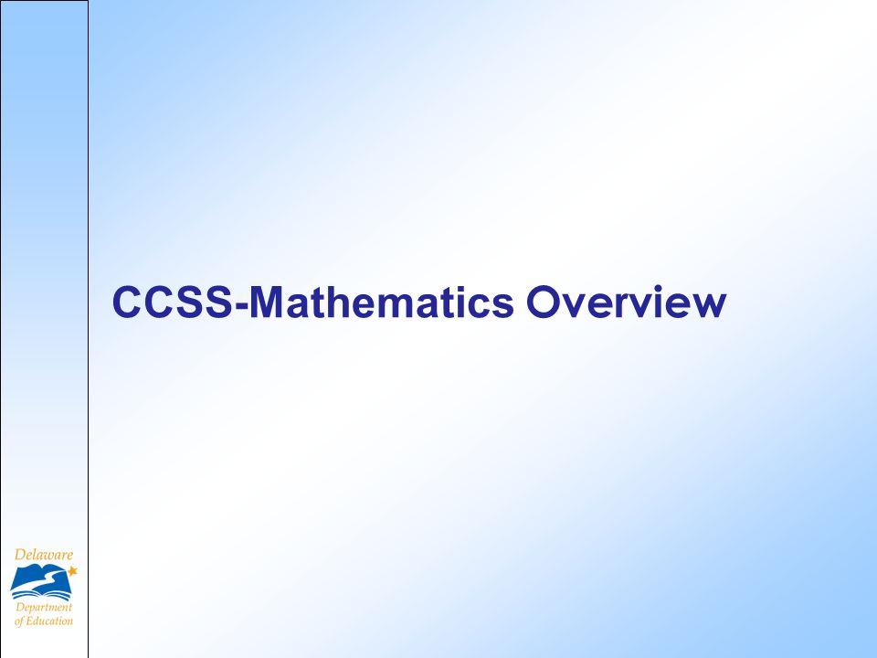CCSS-Mathematics Overview