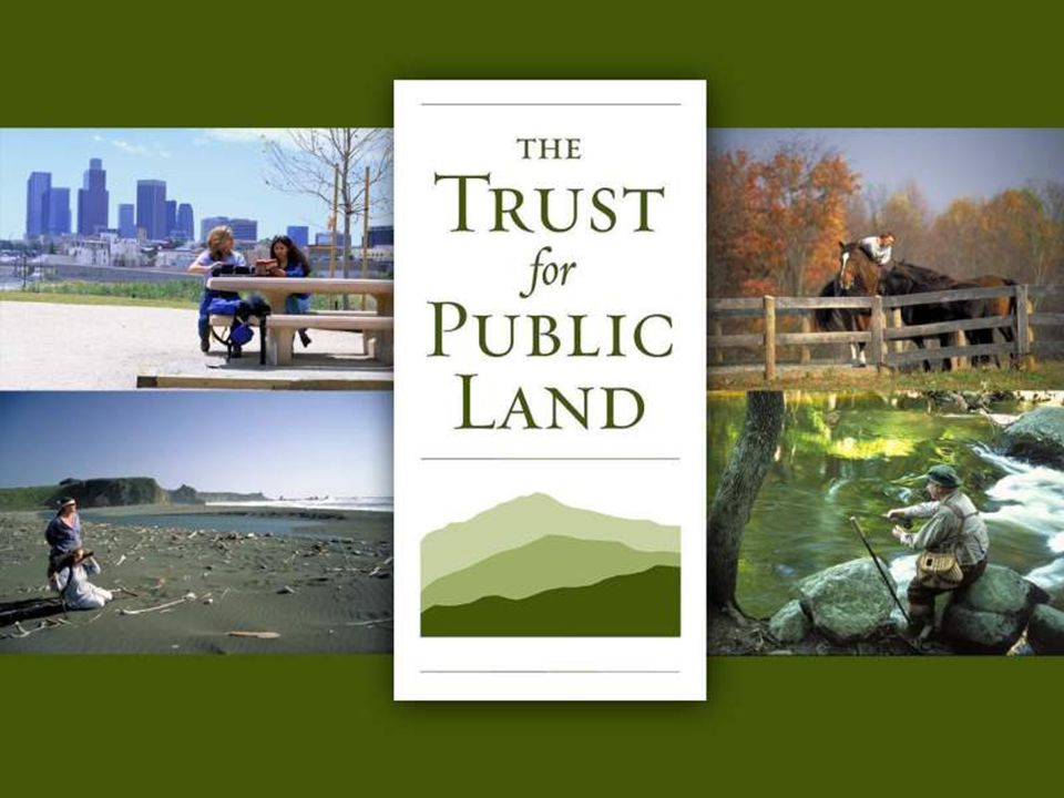 HR A 1 © Copyright 2004 The Trust for Public Land