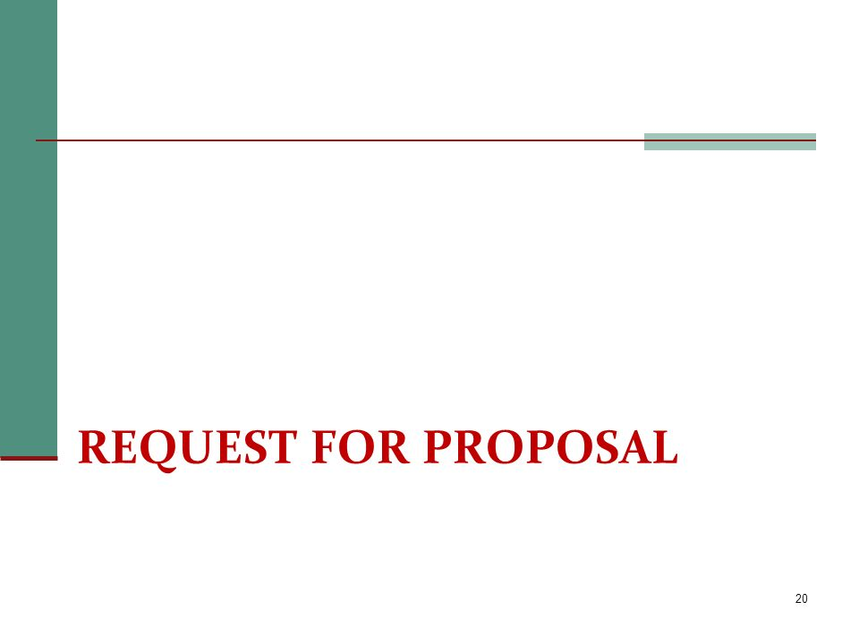 REQUEST FOR PROPOSAL 20