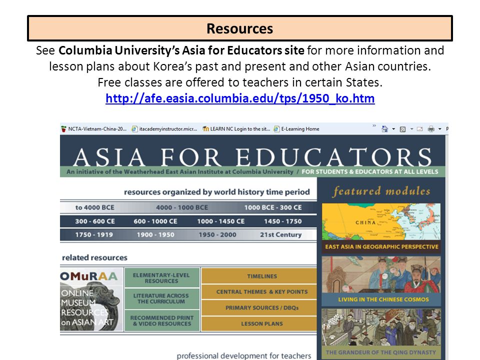 See Columbia Universitys Asia for Educators site for more information and lesson plans about Koreas past and present and other Asian countries. Free c