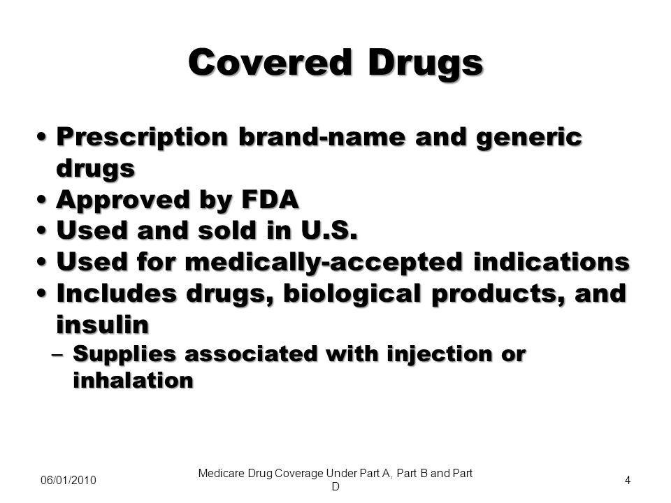 06/08/20105 Required Coverage All drugs in 6 categories must be coveredAll drugs in 6 categories must be covered –Cancer medications –HIV/AIDS treatments –Antidepressants –Antipsychotic medications –Anticonvulsive treatments for epilepsy and other conditions –Immunosuppressants Understanding Medicare Prescription Drug Coverage